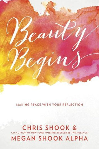 Beauty Begins: Making Peace with your Reflection by Penguin Random House