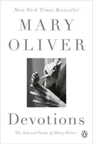Devotions by Mary Oliver by Penguin Random House