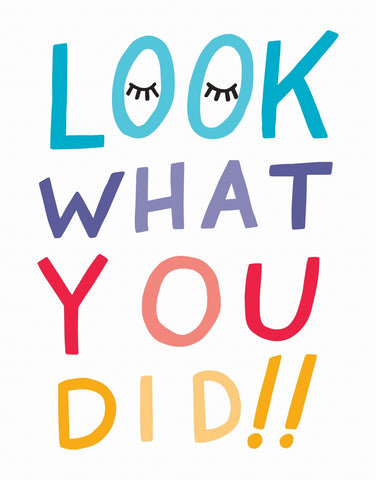 Look What You Did Card by Sea +Lake