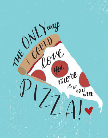 Pizza Love Card by Sea +Lake