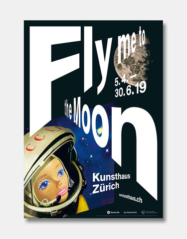 Fly Me to the Moon [Ausstellungsplakat]