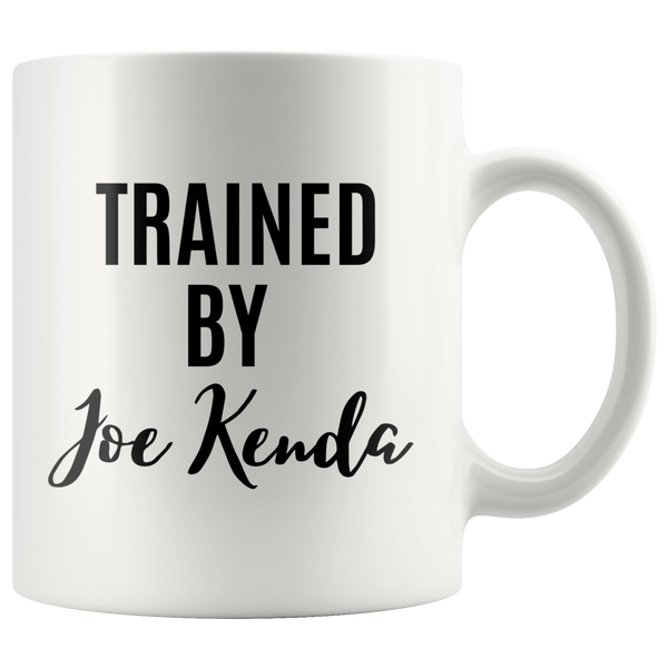 Trained By Joe Kenda White Mug - TheGivenGet