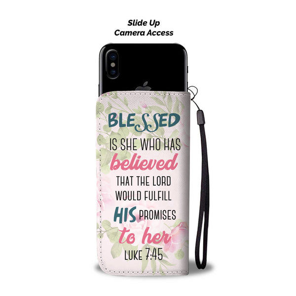 Blessed Is She Who Has Believed Wallet Phone Pink Case - TheGivenGet