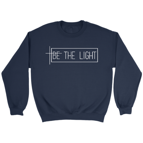 Be The Light Sweatshirt - TheGivenGet