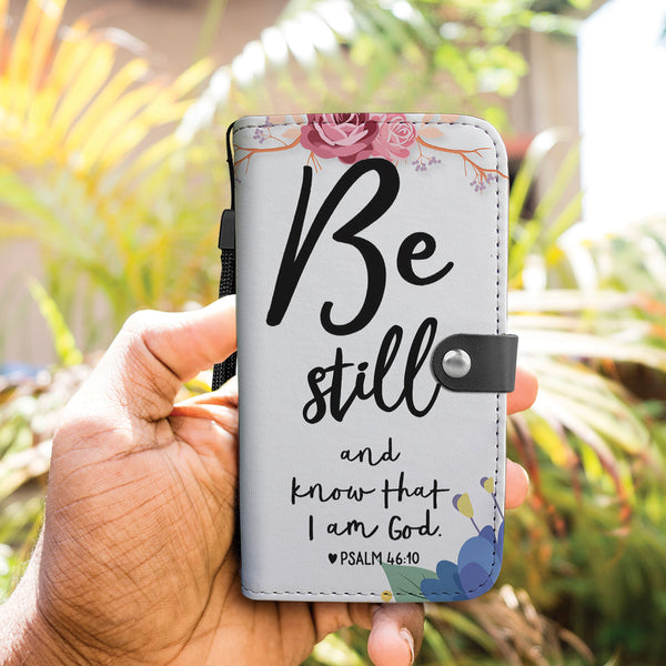 Be Still and I know that I am God Wallet Phone Blue Case - TheGivenGet