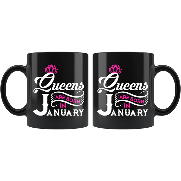 Queens Are Born In January Black Mug - TheGivenGet