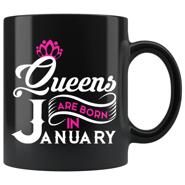 Queens Are Born In January Black Mug