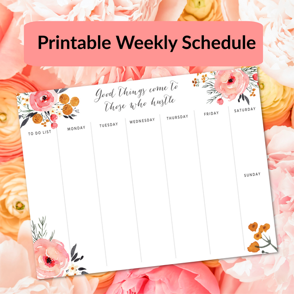 Good Things Come To Those Who Hustle Weekly Planner