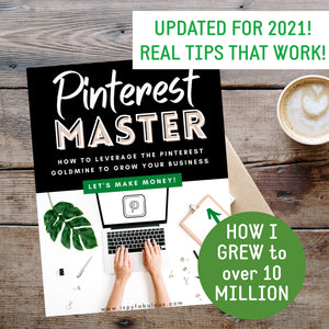 Pinterest Master: How To Leverage the Pinterest Goldmine to Grow Your Business!