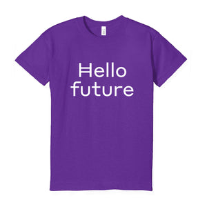 """Hello Future"" T-shirt (large font)"