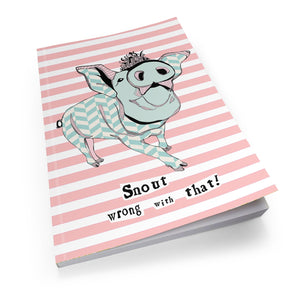 Snout Wrong With That - Soft Cover Book