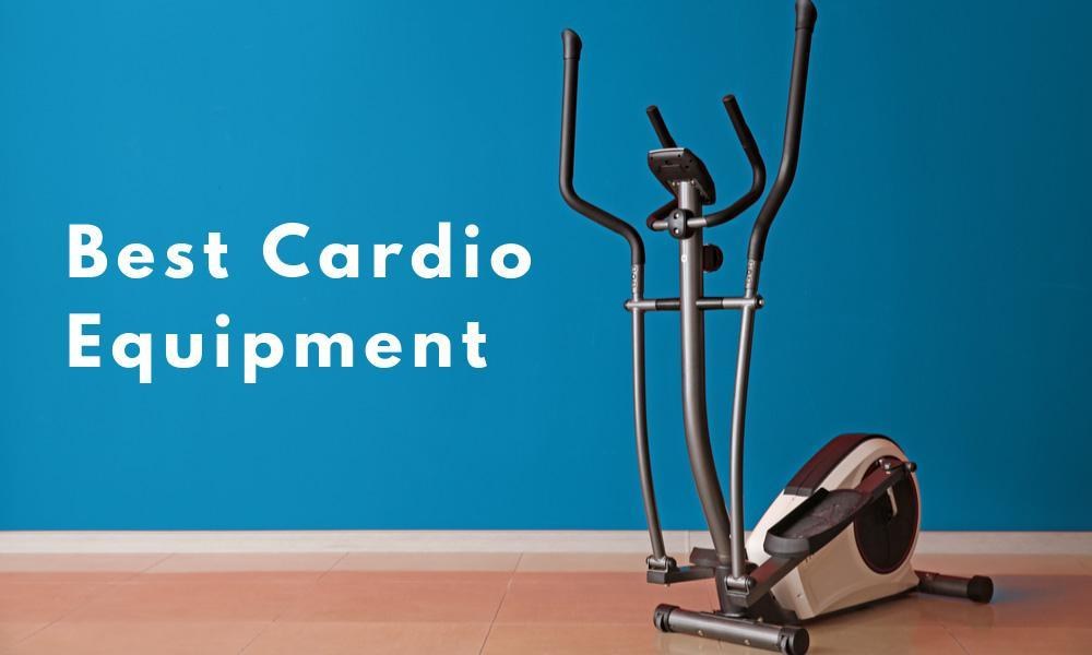 The Best Cardio Equipment for Beginners