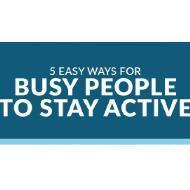 5 Ways for Busy People to Stay Active