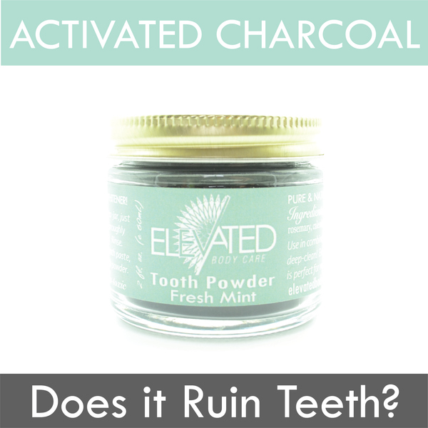 Does Activated Charcoal Ruin Teeth?