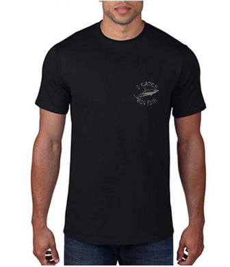I Catch Big Fish Mens Tee