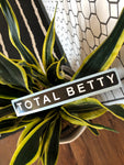 TOTAL BETTY Logo Decal | Black/White