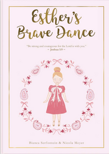 Esther's Brave Dance: Courage