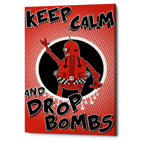 "Epic Graffiti ""Keep Calm and Drop Bombs"" by Craig Snodgrass, Giclee Canvas Wall Art"