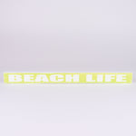 Shelf Sitter Sign-Beach Life (Lime)