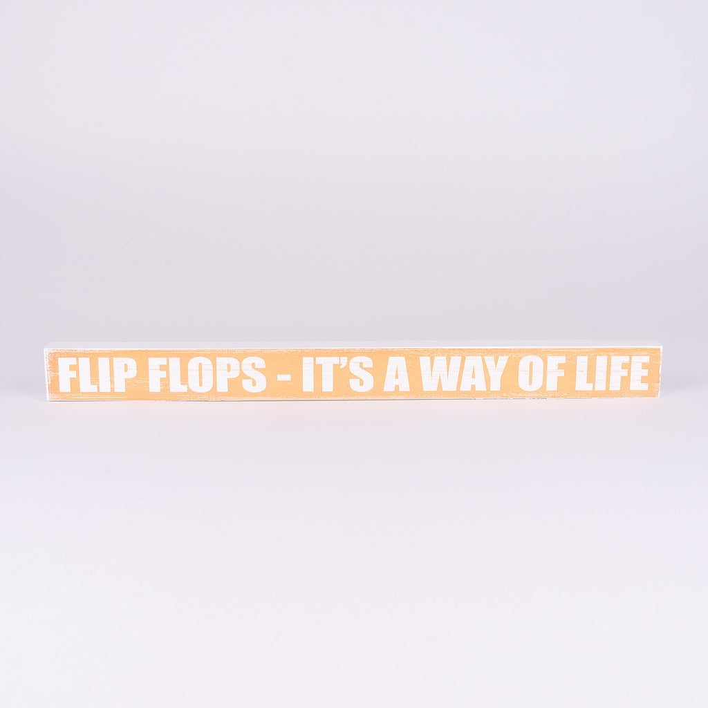 Shelf sitter sign-Flip Flop-It's A Way of Life (Orange)