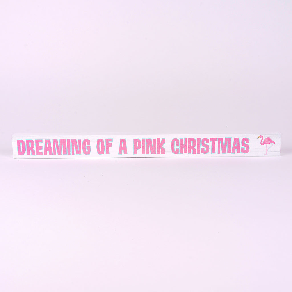 Dreaming of a Pink Christmas Shelf Sitter Sign with Flamingo Icon