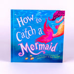 Children's Book How to Catch a Mermaid