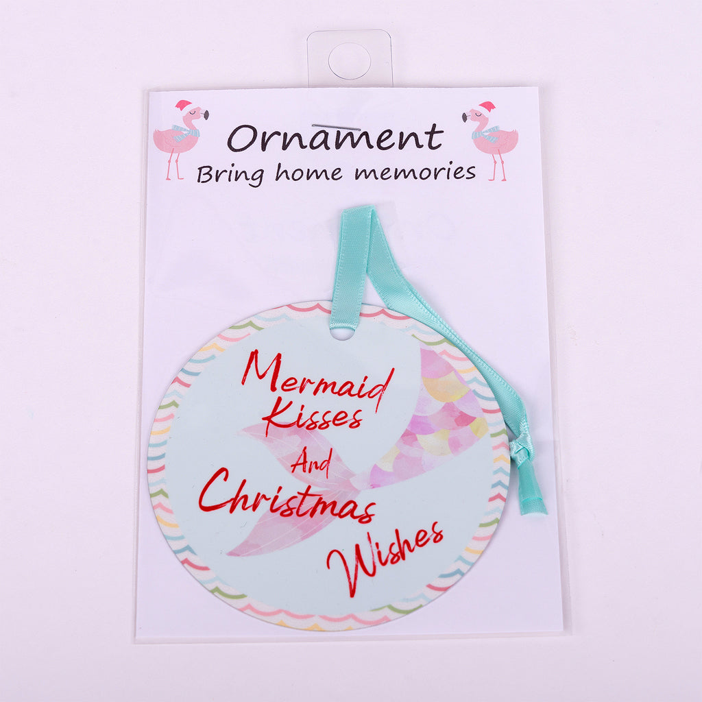 "3.5"" Aluminum Ornament with Mermaid Tail and words ""Mermaid Kisses and Christmas Wishes"""