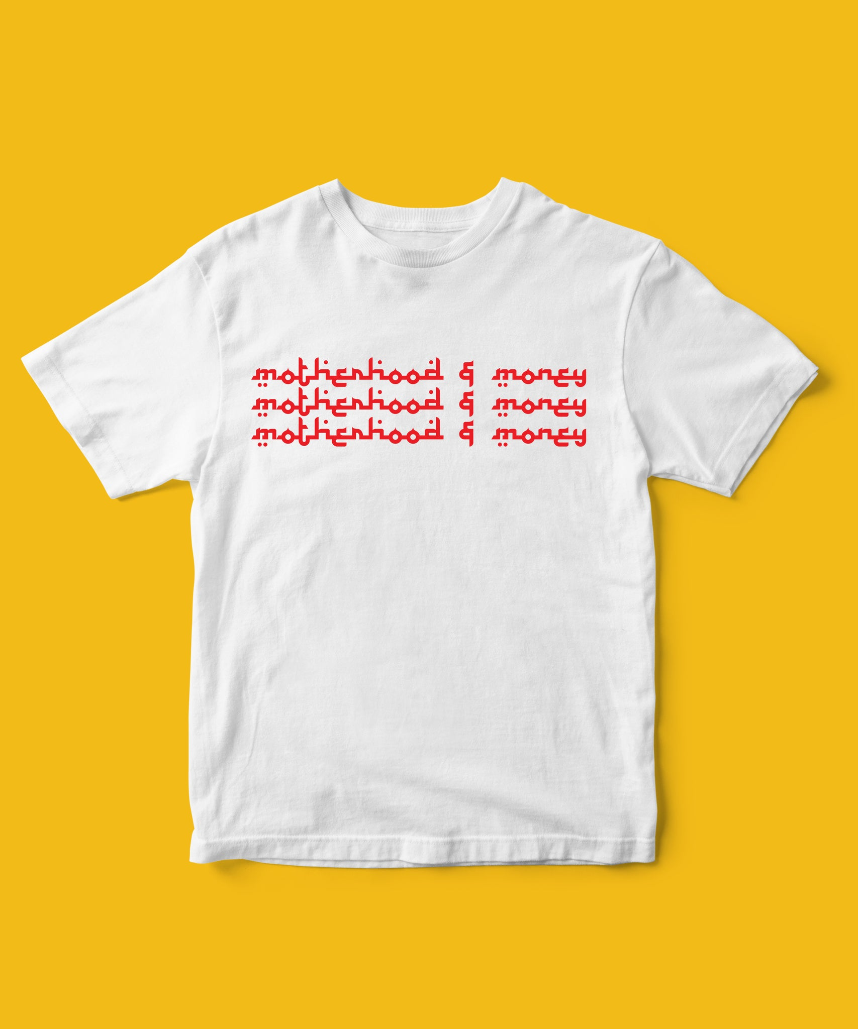 M&M (Motherhood&Money) Tee