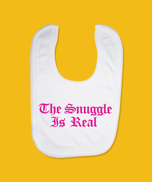 Snuggle Is Real Bib