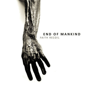 End Of Mankind ‎– Faith Recoil (CD) Digipack