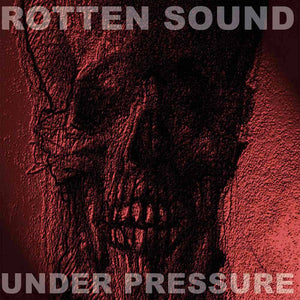 Rotten Sound ‎– Under Pressure (CD) Digipack