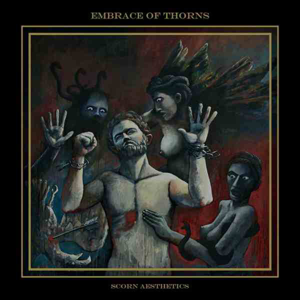 Embrace Of Thorns ‎– Scorn Aesthetics (CD)