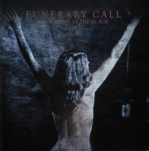 Funerary Call ‎– Beckoning At The Black (CD)