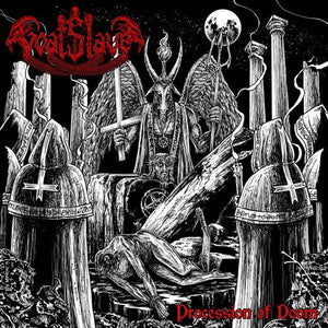 Goatslave ‎– Procession of Doom (CD)