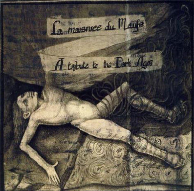 Aorlhac / Darkenhöld / Ossuaire / Ysengrin ‎– La Maisniee Du Maufe: A Tribute To The Dark Ages (CD)