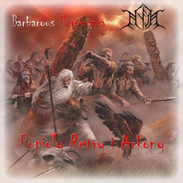 Barbarous Pomerania / Nyja ‎– Popioły Retry I Arkony (CD)