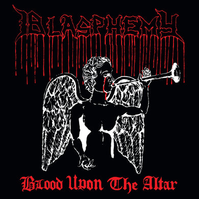 Blasphemy ‎– Blood Upon The Altar (CD)