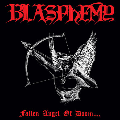 Blasphemy ‎– Fallen Angel Of Doom.... (CD)