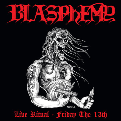 Blasphemy ‎– Live Ritual: Friday The 13th (CD)
