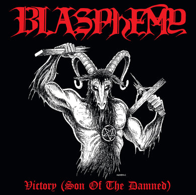 Blasphemy  ‎– Victory (Son Of The Damned)  (CD)