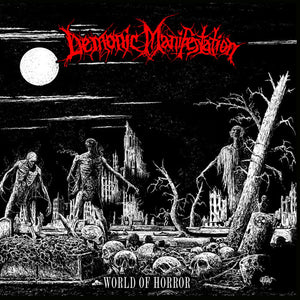 Demonic Manifestation ‎– World Of Horror (CD)