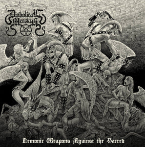 Diabolical Messiah ‎– Demonic Weapons Against The Sacred (CD)