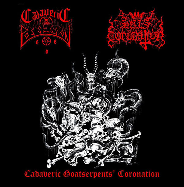 Hell's Coronation  Cadaveric Possession ‎– Cadaveric Goatserpents' Coronation (CD)
