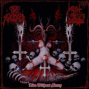 NunSlaughter, Vomit Of Doom ‎– Live Without Mercy (CD)