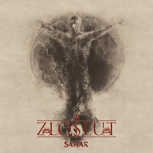 Zloslut ‎– Sahar (CD) Digipack