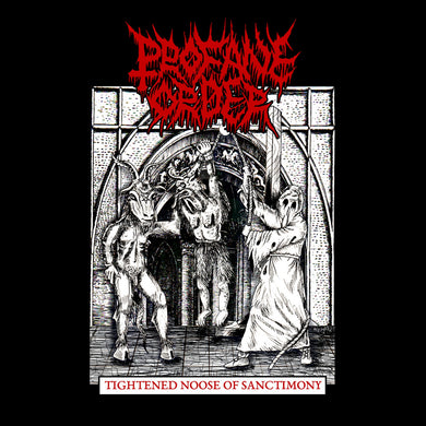 PROFANE ORDER - Tightened Noose of Sanctimony (CD)