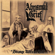 Load image into Gallery viewer, Abysmal Grief ‎– Strange Rites Of Evil (CD)
