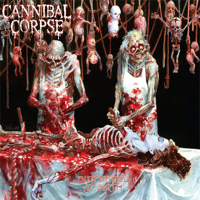 CANNIBAL CORPSE Butchered At Birth  (CD)