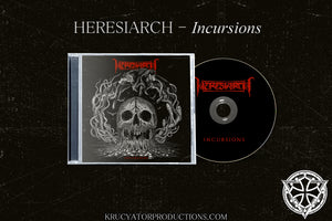 HERESIARCH - Incursions