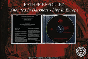FATHER BEFOULED - Anointed in Darkness - Live in Europe